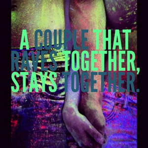 rave couple quotes