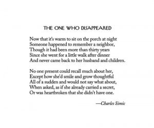 Charles Simic - The One Who Disappeared
