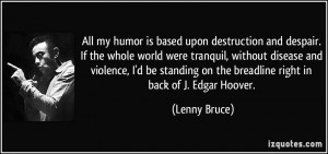 More Lenny Bruce Quotes