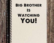 ... , Notebook, Diary, Sketchbook - George Orwell Quote - Big Brother