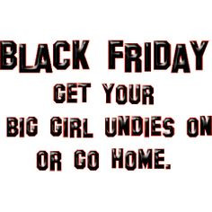 Black Friday More