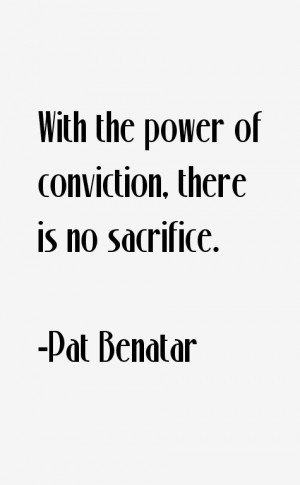 Pat Benatar Quotes & Sayings