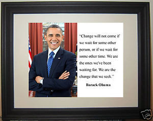 President-Barack-Obama-Change-Famous-Quote-Framed-Photo-Picture-bg1