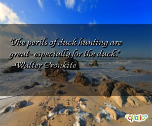 Duck Hunting Quotes...