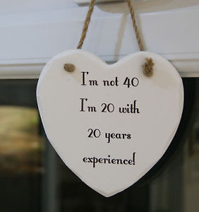 40th-Birthday-gift-funny-humorous-quote-wood-plaque-sign-lovely-gift ...