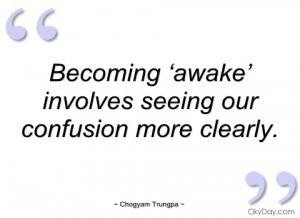 becoming 'awake' involves seeing our chogyam trungpa