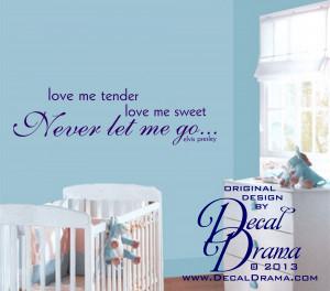Elvis, Love Me TENDER, Love Me Sweet, NEVER Let Me Go, Elvis Presley ...