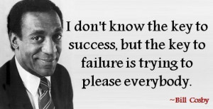 An inspirational quote from Bill Cosby about failure being the result ...