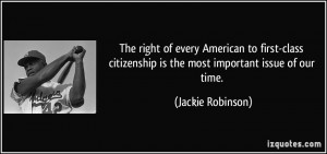The right of every American to first-class citizenship is the most ...
