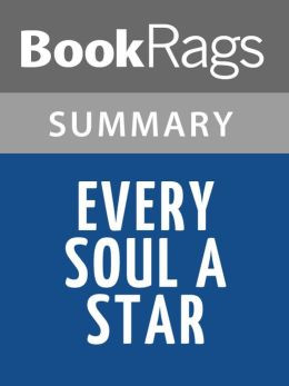 Every Soul A Star by Wendy Mass l Summary & Study Guide