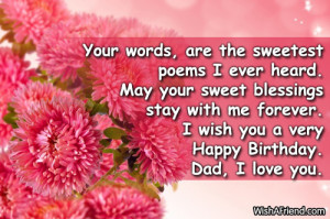 Your words, are the sweetest poems I ever heard. May your sweet ...