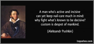 quote-a-man-who-s-active-and-incisive-can-yet-keep-nail-care-much-in ...