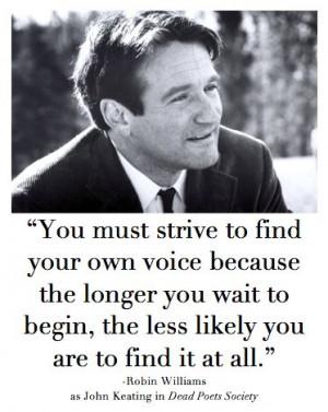 ... Quotes, Robin Williams Quotes, Unique Voice, Inspirational Quotes