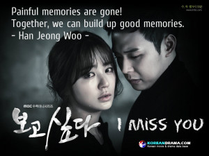 Korean Drama Quotes] I miss you