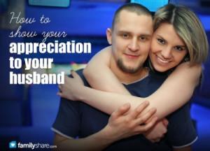 Appreciate Your Spouse Quotes