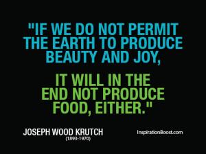 Earth Hour Quotes – Joseph Wood Krutch
