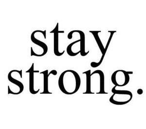 Stay strong being in love quote