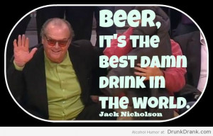 tags alcohol drank drink drunk funny humor jack nicholson quote