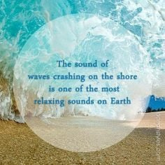 The sound of waves crashing on the shore is one of the most relaxing ...