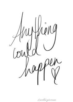 life quotes, anyth, quote life, elli gould, inspir, word, happen, live ...