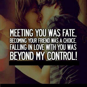 Meeting you was fate!