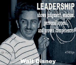 ... , wisdom, personal appeal and proven competence. Walt Disney #taolife