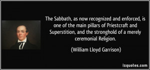 The Sabbath, as now recognized and enforced, is one of the main ...