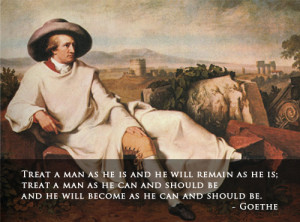 goethe-quote-treat-a-man