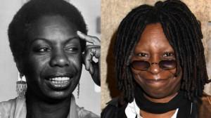 Nina Simone (left), Whoopi Goldberg (right)