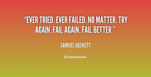 quote-Samuel-Beckett-ever-tried-ever-failed-no-matter-try-117317_4.png