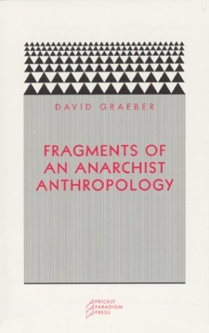 Start by marking Fragments of an Anarchist Anthropology as Want