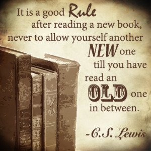 CS Lewis - reading old books quote