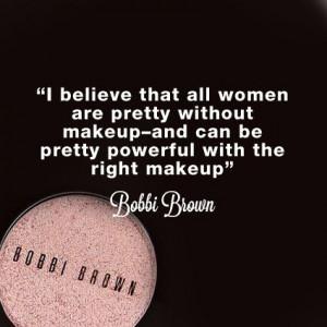 Mila d'Opiz Beauty Quote - Bobbi Brown
