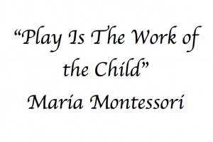 Maria Montessori – Words Of Wisdom