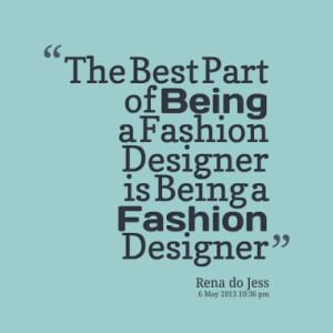 Quotes About: Fashion designer love design