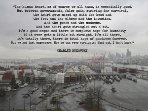 inspiring-charles-bukowski-quotes-the-human-heart-as-of-course-we-all ...