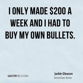 Jackie Gleason Top Quotes