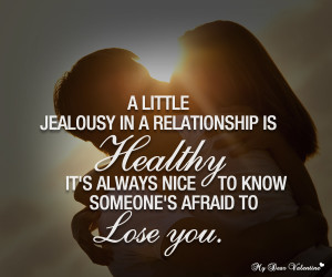 Jealousy in Relationships Quotes http://www.pic2fly.com/Jealousy+in ...