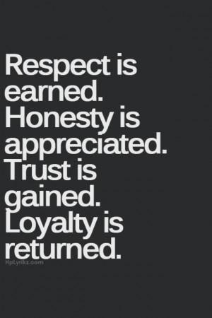 Respect, honesty, trust