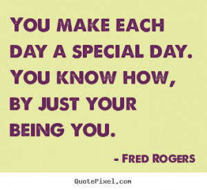 Being You Fred Rogers...