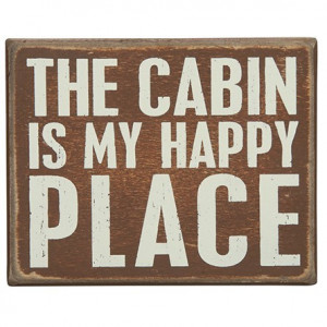 The Cabin is My Happy Place Box Sgin