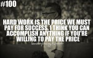 pride motivation quotes quote willing hard work work pr hard ...