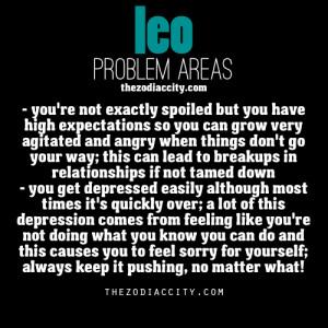 zodiaccity:Zodiac Leo problems.Yup reason I've been single for years ...