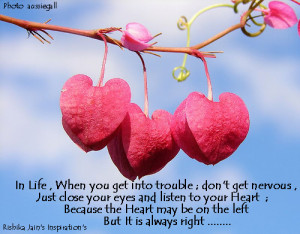 ... , Listen to your Heart - A Beautiful Thought, Inspirational Quotes