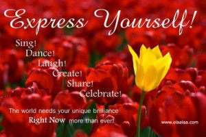 Nice Life Quotes-EXPRESS YOURSELF..