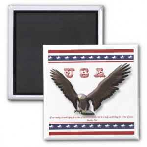 Famous patriotic sayings USA eagle Fridge Magnets