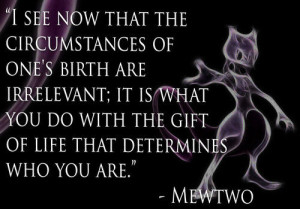 pokemon #inspiring #inspirational #quote #Mewtwo
