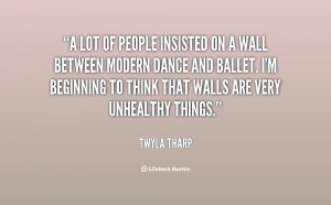 Twyla Tharp Quotes