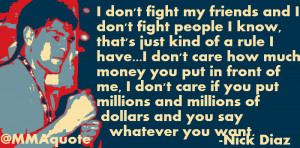 Quotes About Fighting With Friends Won't fight his friends