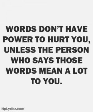 Words Can Hurt Quotes. QuotesGram |Words Can Hurt Quotes Sayings